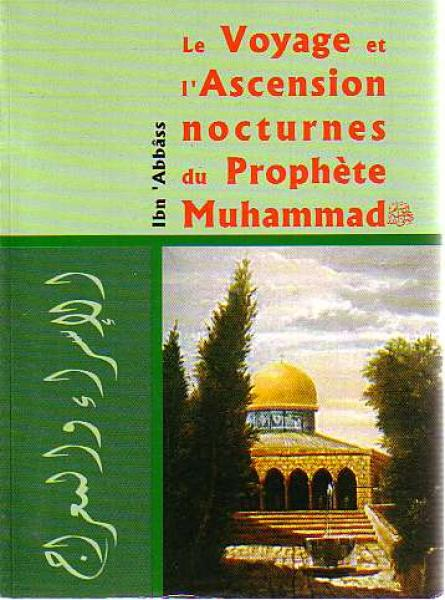 French: Le Voyage et I'Ascension nocturnes du Prophete Muhammad