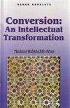 Conversion: An Intellectual Transformation