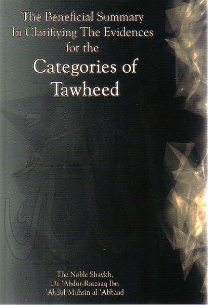 The Beneficial Summary in Clarifiying the Evidences for the Categories of Tawheed