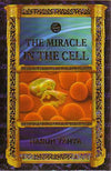 The Miracle in the Cell