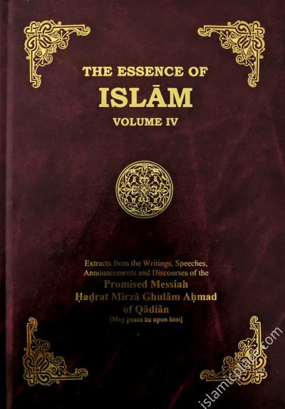 The Essence of Islam - volume 4