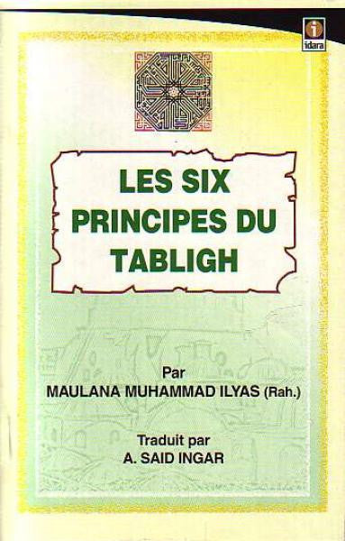 Les Six Principes Du Tabligh