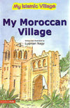 My Moroccan Village (paperback)