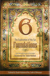 The Explanation of the Six Foundations