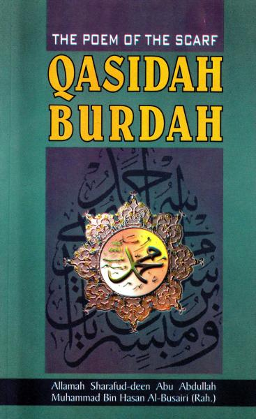 Qasidah Burdah (The Poem of The Scarf)