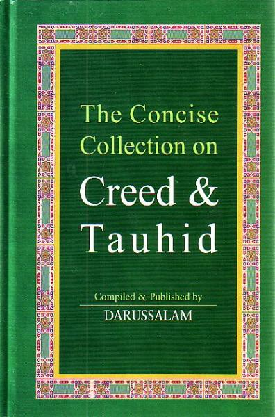 The Concise Collection of Creed and Tauhid (large, HB)