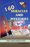 160 Miracles & Mysteries of The Quran