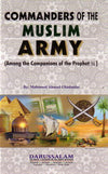 Commanders of the Muslim Army (Among the Companions of the Prophet)