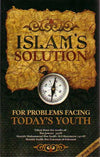 Islam's Solution for Problems Facing Today's Youth
