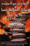 The Acts That Threaten One's Belief and The Sussessful Steps to Take from Falling into Them