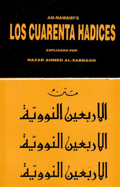 An-Nawawi's Forty Hadith (Spanish) Los Cuarenta Hadices