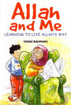 Allah and Me Learning to Live Allah's Way