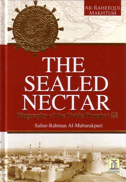 The Sealed Nectar - Ar-Raheequl Makhtum (Deluxe Color Print Edition)