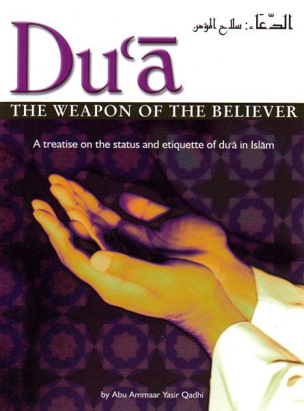 Du'a The Weapon of The Believer