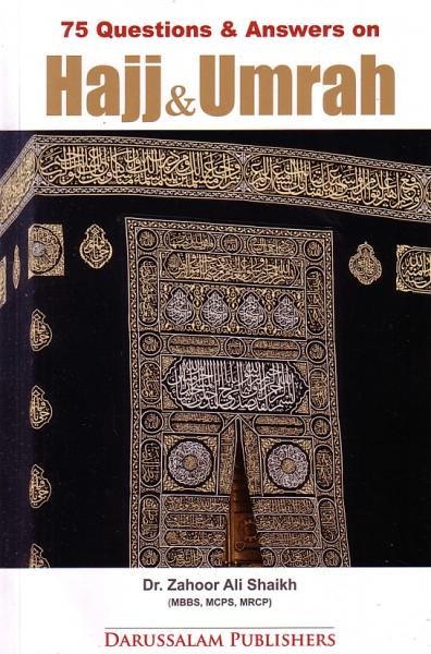 75 Questions & Answers on Hajj & Umrah
