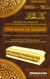 "Arousing the Intellects with an Explanation of Umdatul-Ahkaam ""The Book of Janaa'iz"" Explanation of Umdatul-Ahkaam"