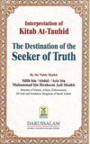 Interpretation of Kitab At-Tauhid, The Destination of Seeker of Truth