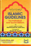 Islamic Guidelines for Individual and Social Reform (hardback)