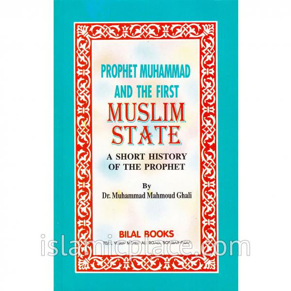 Prophet Muhammad and the First Muslim State