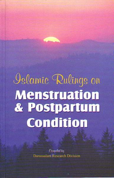 Islamic Rulings on Menstruation & Postpartum Condition