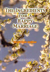 The Ingredients for Happy Marriage