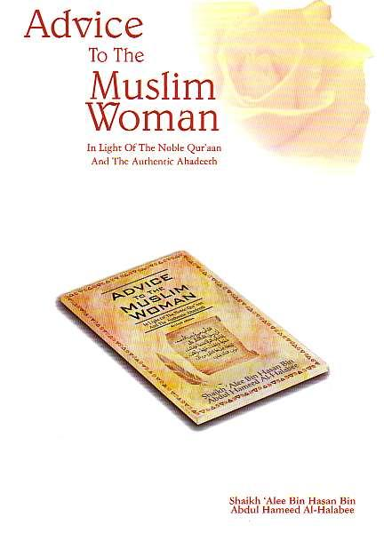 Advice to the Muslim Women