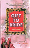 A Gift for Muslim Bride : A Guide for Joyous and Successful Married Life