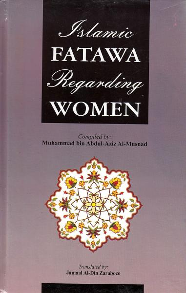 Islamic Fatawa Regarding Women (Hardback)