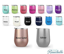 Load image into Gallery viewer, Page Boy - Wedding Gift - Choose your cup color & create a personalized tumbler for Wine Water Coffee & more! Premier Maars Brand 12oz insulated cup keeps drinks cold or hot Perfect gift