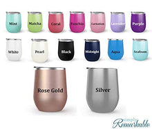 Load image into Gallery viewer, #girlboss - Choose your tumbler color & create a personalized tumbler for Wine Water Coffee & more! Premier Maars Brand 12oz insulated cup keeps drinks cold or hot Perfect gift