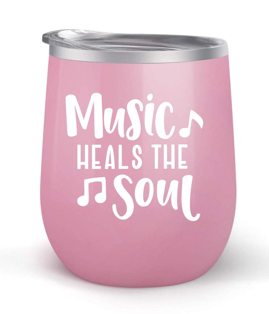 Music Heals The Soul - Choose your cup color & create a personalized tumbler for Wine Water Coffee & more! Premier Maars Brand 12oz insulated cup keeps drinks cold or hot Perfect gift