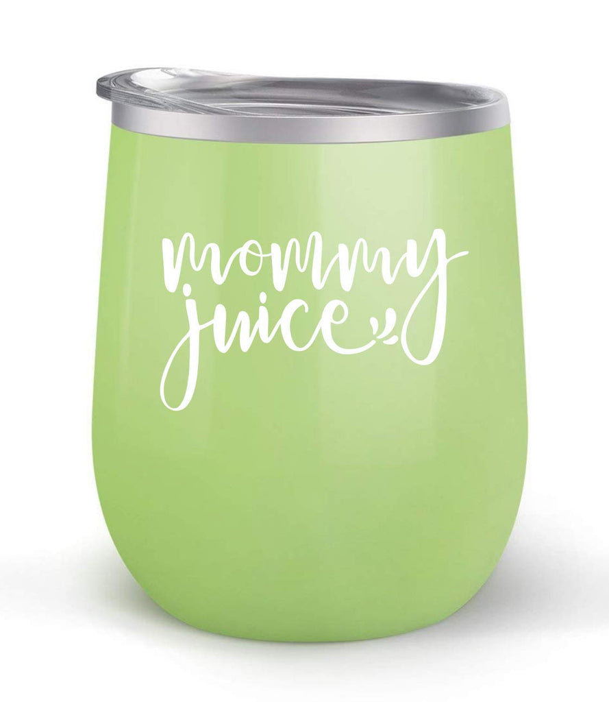 Mommy Juice - Choose your cup color & create a personalized tumbler for Wine Water Coffee & more! Premier Maars Brand 12oz insulated cup keeps drinks cold or hot Perfect gift