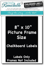 "Load image into Gallery viewer, Picture Frame Size Chalkboard Labels Chalk Stickers (2, 8"" X 10"")"