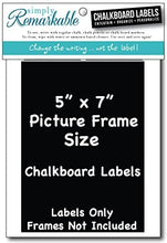 "Load image into Gallery viewer, Picture Frame Size Chalkboard Labels Chalk Stickers (4, 5"" X 7"")"