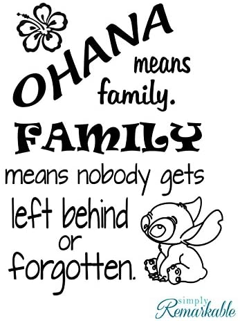 "Ohana Means Family. Family Means Nobody Gets Left Behind or Forgotten - Vinyl Wall Decal Sticker - Made in USA - Inspired by Disney and Lilo and Stitch (11"" x 15"", Black)"