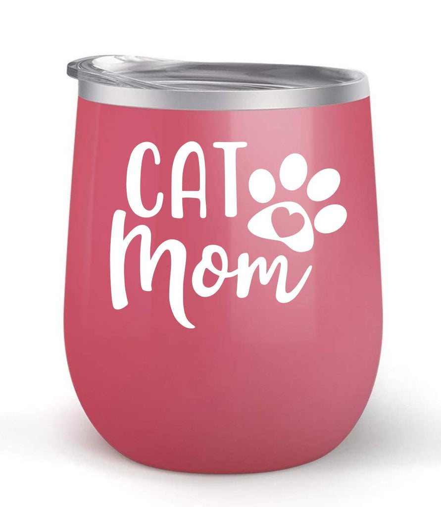 Cat Mom - Choose your cup color & create a personalized tumbler good for wine water coffee & more! Maars Brand 12oz insulated cup keeps drinks cold or hot Perfect gift