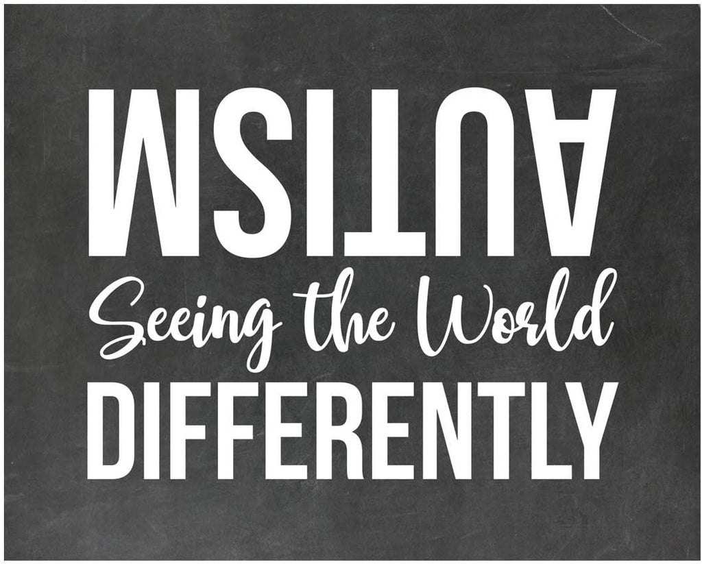 Autism Seeing The World Differently - Autism Poster Print Autistic Spectrum Motivational Decor Autism Awareness (8x10, Differently)