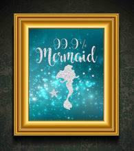 Load image into Gallery viewer, 99% Mermaid Print Photo Quality - Made in USA - Under The sea - Mermaid Tale Inspired - Home Art Print -Frame not Included (8x10, Aqua 99%)