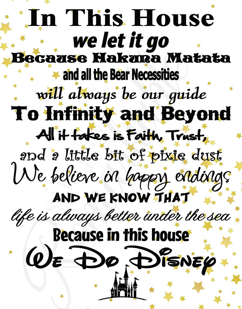 in This House We Do Disney - Poster Print Photo Quality - Made in USA - Disney Family House Rules - Ready to Frame - Frame not Included (8x10, White with Stars Background)