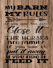 Load image into Gallery viewer, My Barn Rules Horse lovers and equestrian poster prints - Decorate your home, office or barn. Reclaimed wood background will compliment decor. Frame NOT included (11x14, Barn Rules (One Print))
