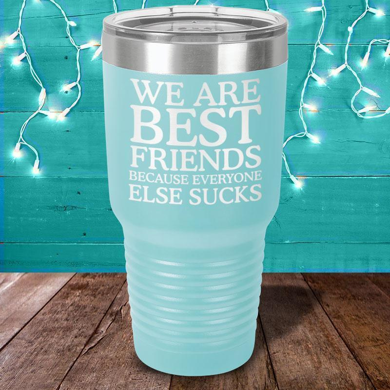 We Are Best Friends -Tumbler