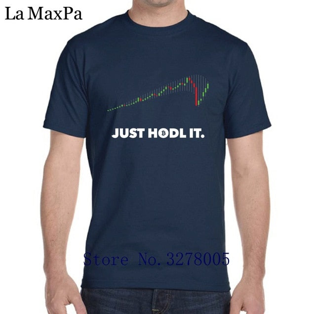 Just Hodl It T-Shirt