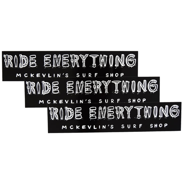 McKevlin's - Ride Everything Sticker 3-Pack - Black/White - MCKEVLIN'S SURF SHOP