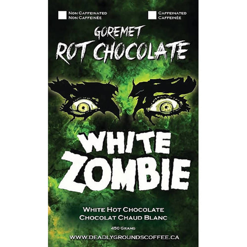 Deadly Grounds - White Zombie Rot Chocolate | Creamy White Hot Chocolate | We Shop Local Carleton Place