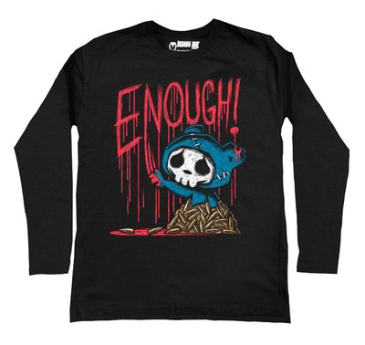 ENOUGH! Men Long Sleeve Tshirt