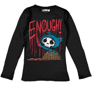 ENOUGH! Women Long Sleeve Tshirt, Women Shirts, Akumu ink, goth, emo