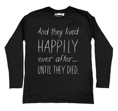 Until they Died Men Long Sleeve Tshirt