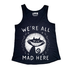 We're All Mad Here Women Tank