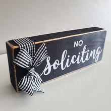 "Load image into Gallery viewer, ""No Soliciting"" Wood Block"