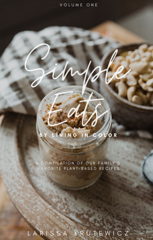 Simple Eats by Living in Color | Volume One (DIGITAL)